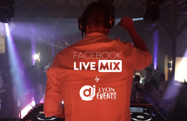 Facebook Live DJ LYON EVENTS